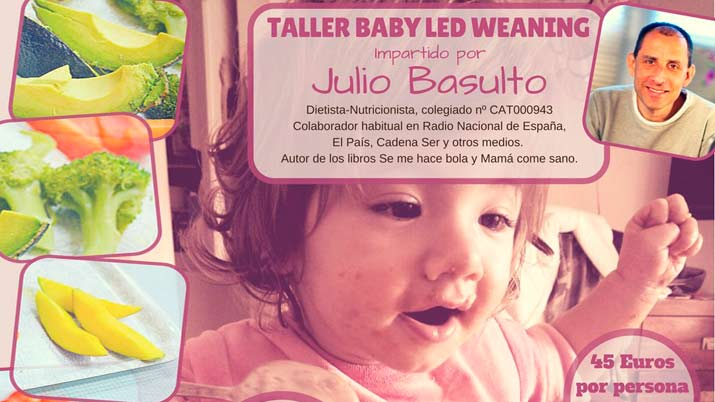 Taller Baby Led Weaning con Julio Basulto