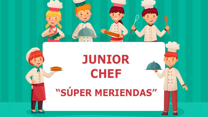 Junior Chef: Súper Meriendas